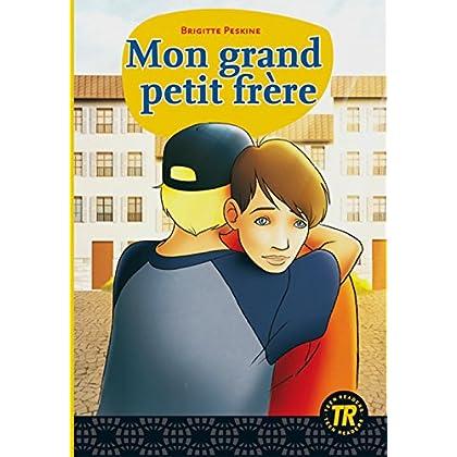 Mon grand petit frère: Lektüren Französisch