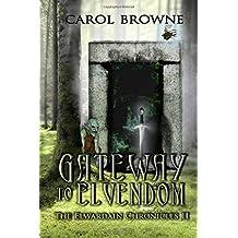Gateway to Elvendom (The Elwardain Chronicles)