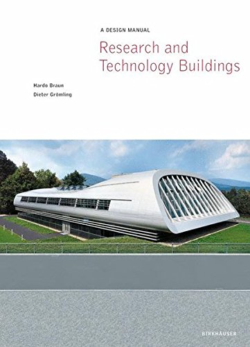 Research and Technology Buildings: A Design Manual (Design Manuals)