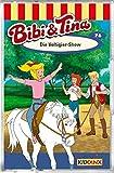 Bibi & Tina 76. Die Voltigier-Show [Musikkassette]