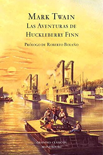 Las aventuras de Huckleberry Finn (GRANDES CLASICOS) por MARK TWAIN