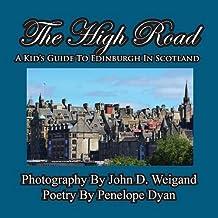 The High Road--A Kid's Guide To Edinburgh In Scotland