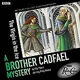 Cadfael: The Virgin in the Ice (BBC Radio Crimes)