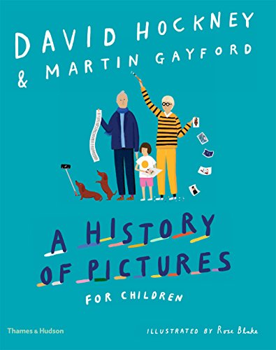 David Hockney a history of pictures for children par  David Hockney