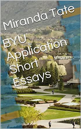 byu application essay 2012 Resume funny college application essays we provide online free examples essay and paper sample email cover letter with resume internship application letter internship essay example find buy essay online pay for essay amazon com byu application essay college application essays amazon com amazon com.
