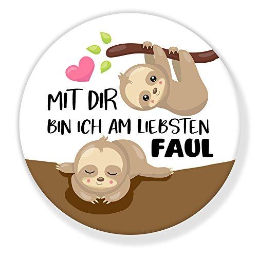 Polarkind Kühlschrankmagnet Gross Magnet Mit dir Bin ich am liebsten Faul Motiv Faultier rund 59mm Motiv lustiges Geschenk