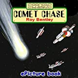 Comet Chase ('Spacers' - Space Rescue Service Book 5)