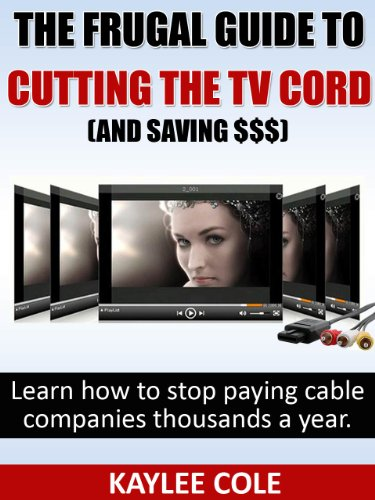 The Frugal Guide to Cutting the Cable Cord (And Saving ...