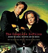 The Complete X-Files: Behind the Scenes, the Myths, and the Movies by Chris Knowles (2008-11-11)