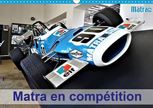 Matra en compétition (Calendrier mural 2020 DIN A3 horizontal): Les voitures de course Matra (Calendrier mensuel, 14 Pages ) (Calvendo Sportif) (Motoren Horizontale Racing)