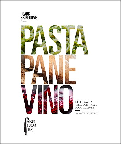 eep Travels Through Italy's Food Culture (Roads & Kingdoms Presents) (English Edition) ()