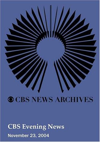 Preisvergleich Produktbild CBS Evening News (November 23,  2004)