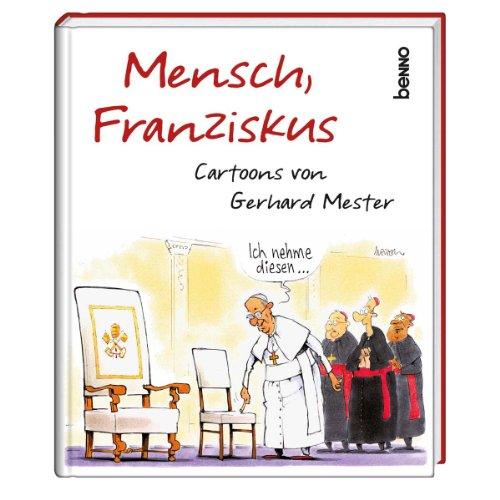 Image of Mensch, Franziskus: Cartoons von Gerhard Mester
