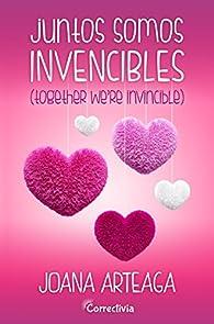 Juntos somos invencibles par Joana Arteaga