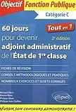 60 Jours pour Devenir Adjoint Administratif de l'Etat de 1re Classe...