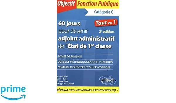 1c57a657110 Amazon.fr - 60 Jours pour Devenir Adjoint Administratif de l Etat de 1re  Classe - Philippe-Jean Quillien