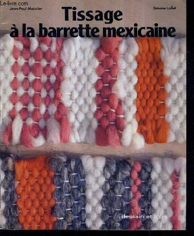 Tissage à la barrette mexicaine (Manu-cadets)