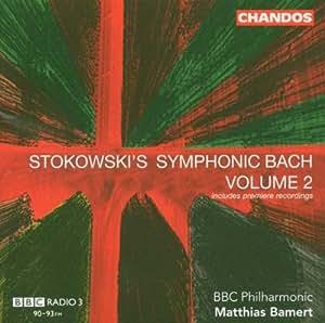 stokowski's symphonic bach /vol.2