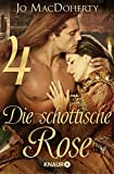 Die schottische Rose 4: Serial Teil 4