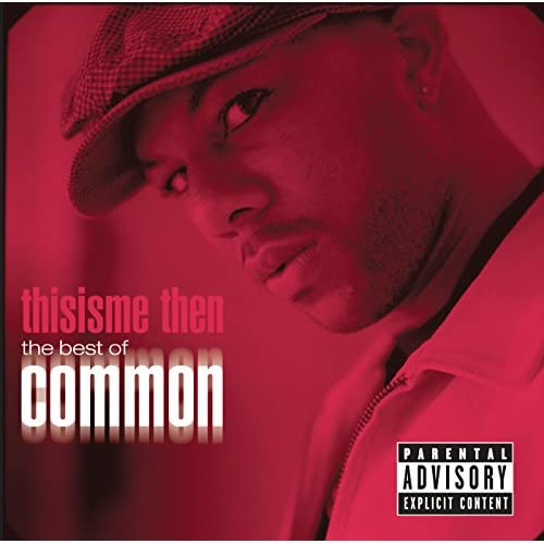 thisisme then: the best of common [Explicit]