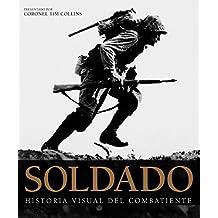 Grandes de alhambra: soldado: Historia visual del combatiente