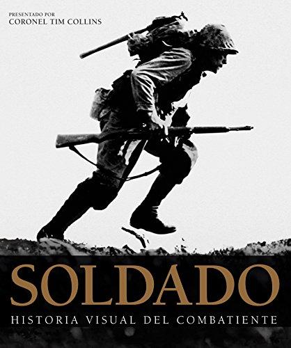 Descargar Libro Grandes de alhambra: soldado: Historia visual del combatiente de Tim Collins