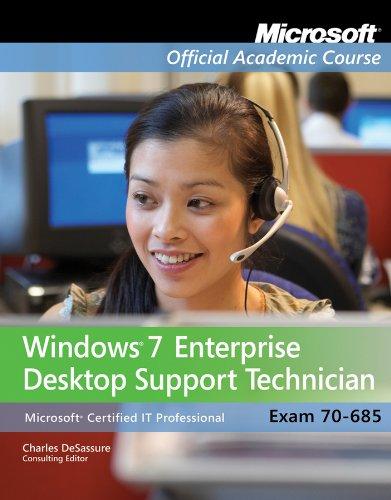 70-685: Windows 7 Enterprise Desktop Support Technician with Lab Manual (Microsoft Official Academic Course Series) por Microsoft Official Academic Course