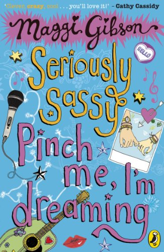 Seriously Sassy: Pinch me, I'm dreaming... (Seriously Sassy Series Book 2) (English Edition) (Art Glass Duck)