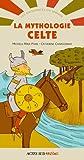 Telecharger Livres La mythologie celte (PDF,EPUB,MOBI) gratuits en Francaise