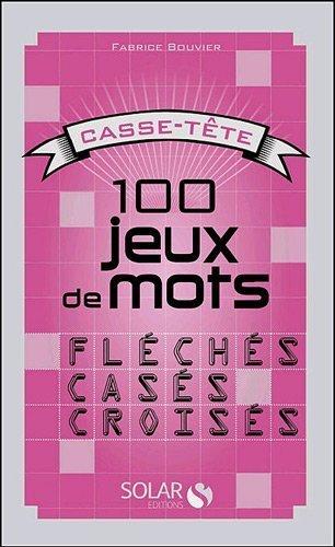 100 jeux de mots fléchés. casés. croisés de Cesano. Corinne (2011) Broché