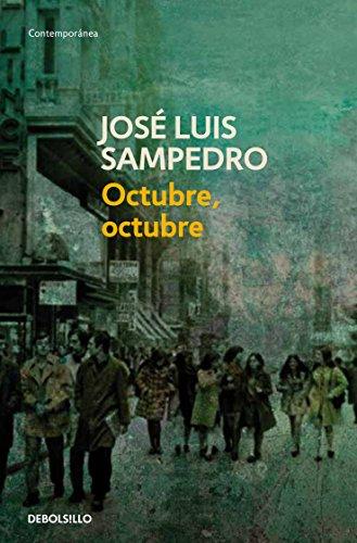Octubre, octubre (Los círculos del tiempo 2) por José Luis Sampedro