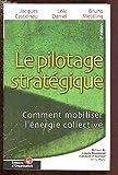 Le pilotage stratégique : Comment mobiliser l'énergie collective