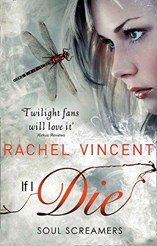 If I Die (Soul Screamers, Book 5) (English Edition)