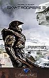 Sky-Troopers 3: Piraten
