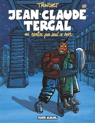 Jean-Claude Tergal, Tome 10 : Jean-Claude Tergal ne rentre pas seul ce soir