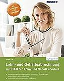 Datev Lohn und Gehalt Comfort: Das komplette Lernbuch für Einsteiger