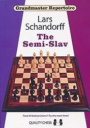 The Semi-Slav: Grandmaster Repertoire 20 by Lars Schandorff (2015-09-30)