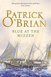 Blue at the Mizzen (Aubrey/Maturin Series, Book 20) (Aubrey & Maturin series)
