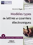 Modèles types de lettres et courriers électroniques (1CD audio)...