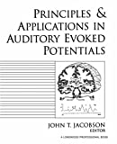 Principles and Applications in Auditory Evoked Potentials