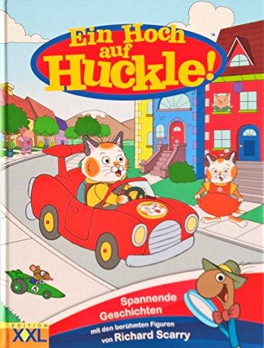 Ein Hoch auf Huckle! - Spannende Geschichten mit den berühmten Figuren von Richard Scarry (Für Kinder ab 5 Jahren) [Illustrierte Linzenzausgabe]