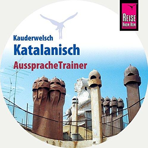 AusspracheTrainer Katalanisch (Audio-CD): Reise Know-How Kauderwelsch-CD