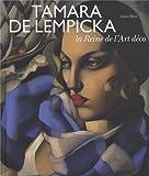 Tamara de Lempicka - La Reine de l'Art déco