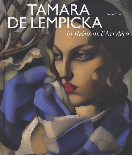 Tamara de Lempicka : La Reine de l'Art déco par Gioia Mori, Collectif