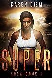 Super: Arca Book 1 (English Edition)