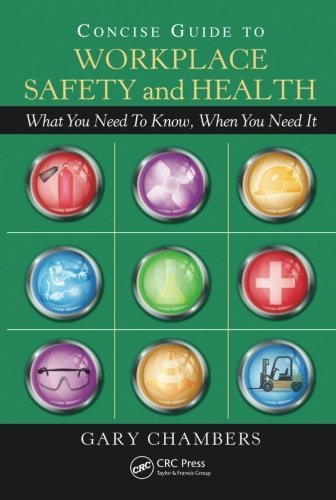 Concise Guide to Workplace Safety and Health: What You Need to Know, When You Need It by Gary Chambers (2011-01-05)