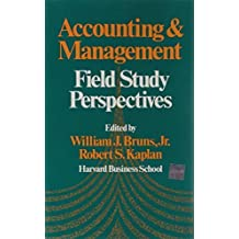 Accounting and Management: Field Study Perspectives by Robert Steven Kaplan (1987-11-01)