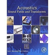 Acoustics: Sound Fields and Transducers by L. L. Beranek (2013-11-07)