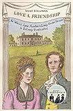 Love & Friendship: In Which Jane Austen's Lady Susan Vernon is Entirely Vindicated - Now a Whit Stillman film