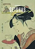 Geishas - Beautés Japonaise